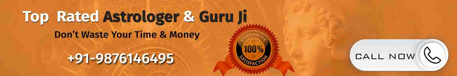 Top Rated Astrologer & Guru Ji